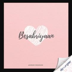 Besabriyaan song download by Anirudh Deshmukh
