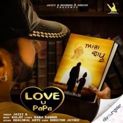 Aaja Bapu (Love U Papa) song download by Jazzy B