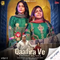 Qaafira Ve song download by Hashmat Sultana
