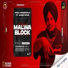 Malwa Block song download by Sidhu Moosewala