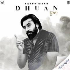 Dhuan (Original) song download by Babbu Maan
