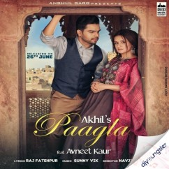 Paagla x Avneet song download by Akhil