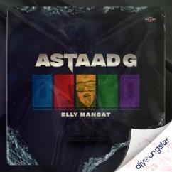 Astaad G song download by Elly Mangat