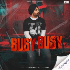Busy Busy song download by Roop Bhullar