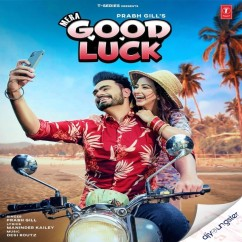 Mera Good Luck song download by Prabh Gill
