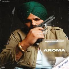 Aroma song download by Sidhu Moosewala