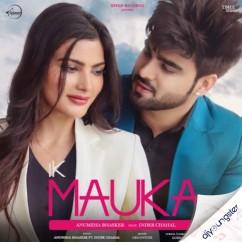 Ik Mauka x Inder Chahal song download by Gurnazar