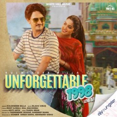 Unforgettable 1998 Love Story song download by Kulwinder Billa