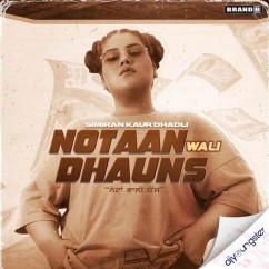 Notaan Wali Dhauns song download by Simiran Kaur Dhadli