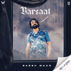 Barsaat song download by Babbu Maan