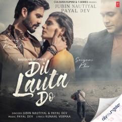 Dil Lauta Do song download by Jubin Nautiyal