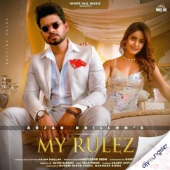 My Rulez song download by Arjan Dhillon
