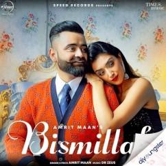 Bismillah song download by Amrit Maan