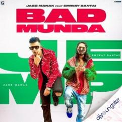 Bad Munda song download by Jass Manak