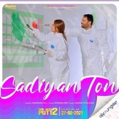 Sadiyan Ton song download by Amrinder Gill