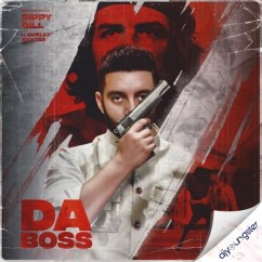 Da Boss x Gurlez Akhtar song download by Sippy Gill