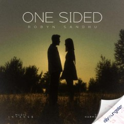 One Sided song download by Robyn Sandhu