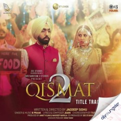Qismat 2 Title Track song download by B Praak
