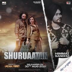 Shuruaatan song download by Himmat Sandhu