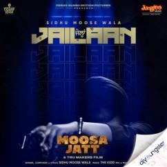 Jailaan song download by Sidhu Moosewala