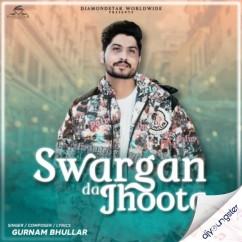 Sawarga Da Jhoota song download by Gurnam Bhullar