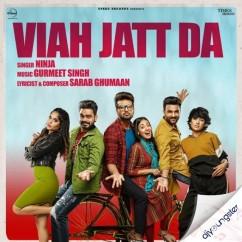 Viah Jatt Da song download by Ninja