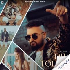Dil Todta song download by Gurj Sidhu