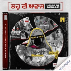 Lahu Di Awaaz song download by Simiran Kaur Dhadli