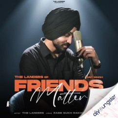 Friends Matter EP song download by The Landers