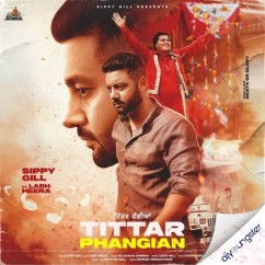 Tittar Phangian x Labh Heera song download by Sippy Gill
