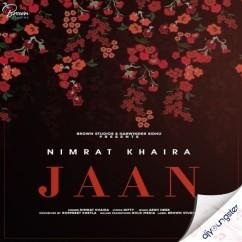 Jaan song download by Nimrat Khaira