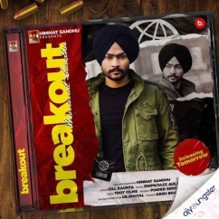 Break Out song download by Himmat Sandhu