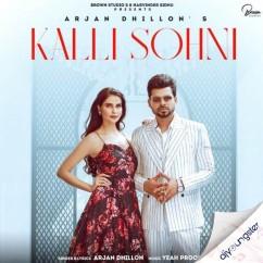 Kalli Sohni song download by Arjan Dhillon