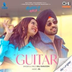Guitar song download by Raj Ranjodh