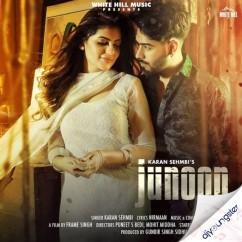 Junoon song download by Karan Sehmbi