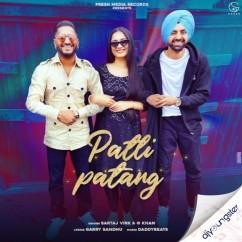 Patli Patang x G Khan song download by Sartaj Virk