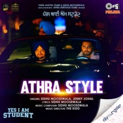 Athra Style x Jenny Johal song download by Sidhu Moosewala