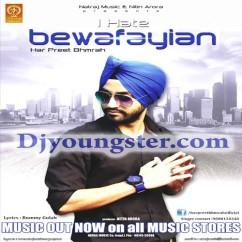 I Hate Bewafaiyan song download by Harpreet Bhamrah